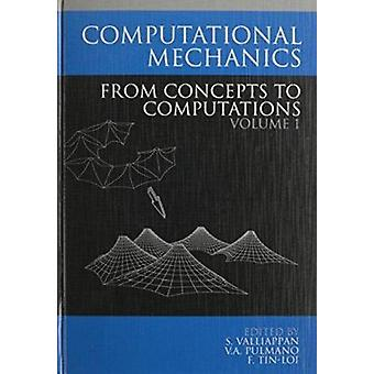 Computational Mechanics from Concepts - v. 1 by VALLIAPPAN - 978905410