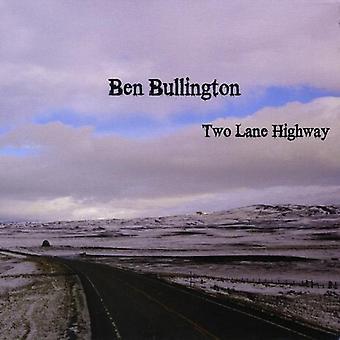 Ben Bullington - to Lane Highway [DVD] USA import