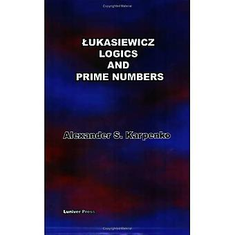 Lukasiewiczs Logics And Prime Numbers