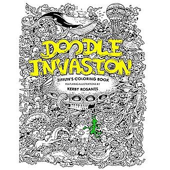 Doodle Invasion: Zifflin's Målarbok: Volym 1