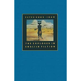 The Explorer in English Fiction by Peter Knox-Shaw - 9781349184897 Bo