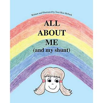 All About Me (and My Shunt) by Terri Rice Bellush - 9781412005968 Book