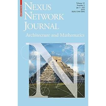 Nexus Network Journal 12 -1 - Architecture and Mathematics by Kim Will