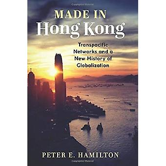 Gemaakt in Hong Kong door Peter E. Hamilton