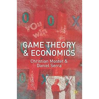 Game Theory and Economics by Christian Montet - 9780333618479 Book