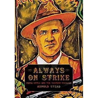 Always On Strike by Arnold Stead