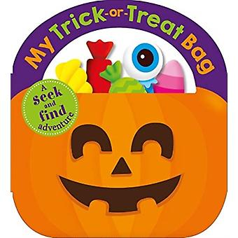 My Trick or Treat Bag by Roger Priddy