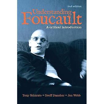 Understanding Foucault A critical introduction