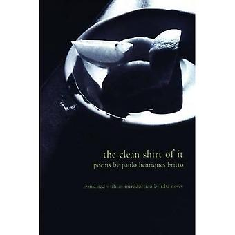 The Clean Shirt of It (Lannan Translations Selection)