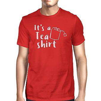It's A Tea Shirt Red T-Shirt Funny Design Comfortable Men's Top