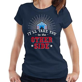 The Greatest Showman The Other Side Quote Big Top Women's T-Shirt