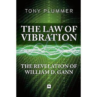 Lagen i Vibration - uppenbarelsen av William D. Gann av Tony plomben
