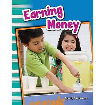 Earning Money (Content and Literacy in Social Studies Grade 1) by She