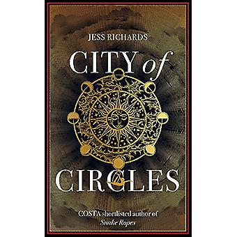 City of Circles by Jess Richards - 9781473656680 Book