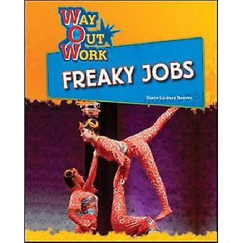 Freaky emplois par Diane Lindsey Reeves - livre 9781604131321