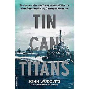 Lata de Titãs - os homens heroicos e navios a maioria Decor da segunda guerra mundial