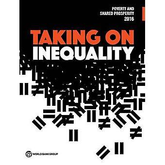 La pauvreté et partagé la prospérité 2016 - prenant sur l'inégalité - 2016 par Wor