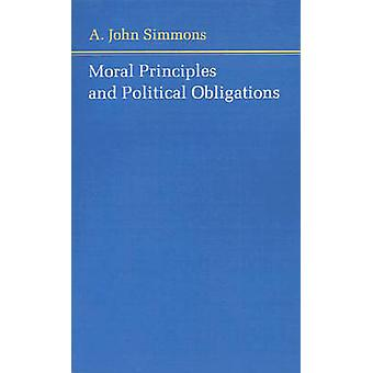Moral Principles and Political Obligations by A. John Simmons - 97806