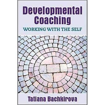Coaching du développement: Le travail avec soi