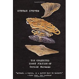 Stream System: The Collected�Short Fiction of Gerald�Murnane