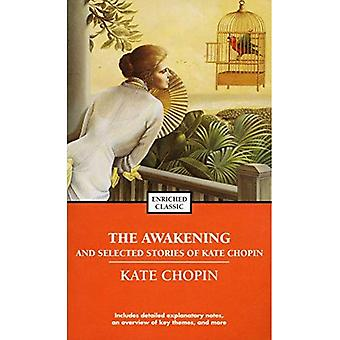 De ontwaken en geselecteerde verhalen van Kate Chopin (verrijkte Classics (zak))