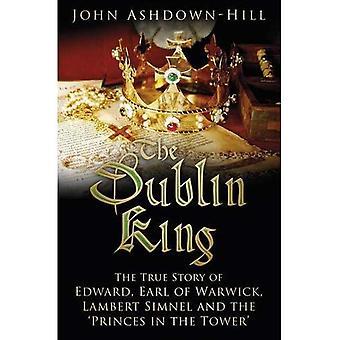 Dublin King: tositarina Edward, Earl Warwick, Lambert Simnel ja Princes torni