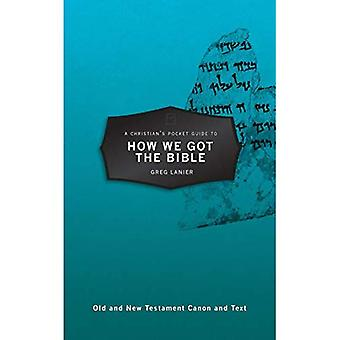 Guida tascabile di un cristiano per come siamo arrivati la Bibbia (guide tascabili)
