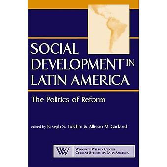 Social utveckling i Latinamerika: politik av reformen