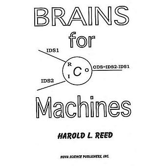 Brains for Machines: Machines for Brains