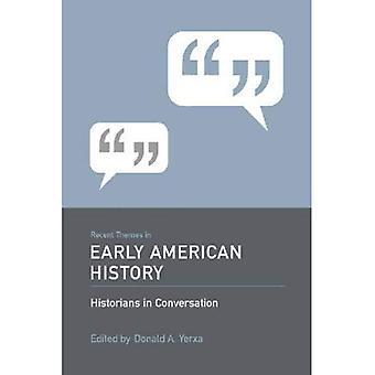 Recente thema's in de vroege Amerikaanse geschiedenis (historici in gesprek)