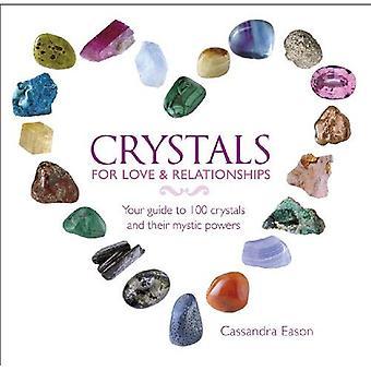 Krystaller for kjærlighet og relasjoner