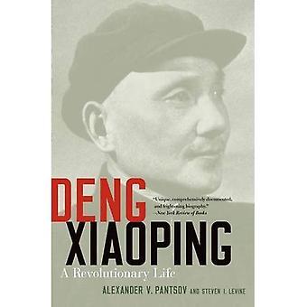 Deng Xiaoping: Ein revolutionäres Leben