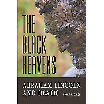 Der schwarze Himmel: Abraham Lincoln und Tod