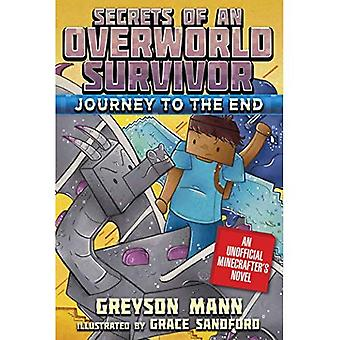 Resa till slutet: hemligheter av en Overworld överlevare, bok sex (hemligheter en Overworld Survivor)