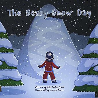The Scary Snow Day: A Story with a Moral