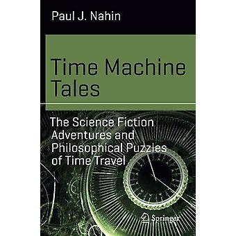 Contes de Time Machine - les aventures de science-fiction et philosophiques