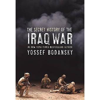 Storia segreta della guerra in Iraq da Bodansky & Yossef
