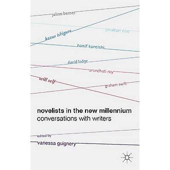 Schriftsteller im neuen Jahrtausend Gespräche mit Schriftstellern durch Guignery & Vanessa