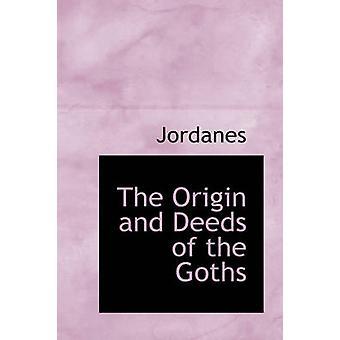 Ursprung och gärningar av goterna av Jordanes