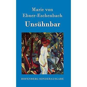 Unshnbar von Marie von EbnerEschenbach