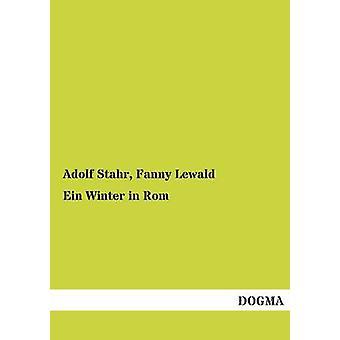 Ein Winter in ROM door Stahr & Adolf