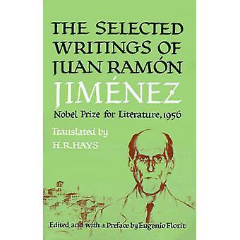 SELECTED WRITINGS OF JUAN JIMEMEZ by Juan Juan - 9780374527457 Book