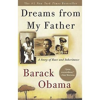 Dreams from My Father - A Story of Race and Inheritance by Barack Huss