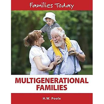 Multigenerational Families by H W Poole - 9781422236215 Book