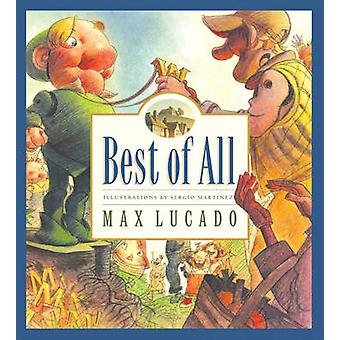 Best of All by Max Lucado - Sergio Martinez - 9781581345018 Book