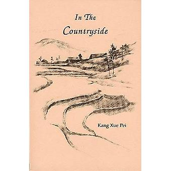 In the Countryside by Pei- Kang - 9781881515012 Book