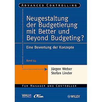Neugestaltung Der Budgetierung Mit Better Und Beyond Budgeting? - Eine
