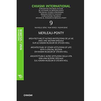 Chiasmi International - Vie et Individuation. Avec des Inedits de Merl