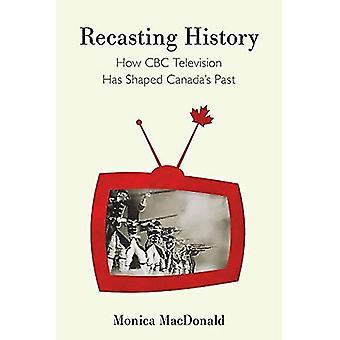 Reformulação da história: como a CBC Television tem moldado o passado do Canadá