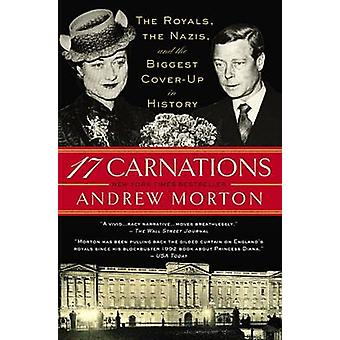 17 Carnations - The Royals - the Nazis - and the Biggest Cover-Up in H